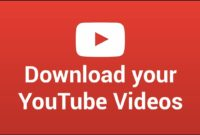 Cara Mendownload Video Youtube Gratis untuk Windows, Mac, iOS dan Android