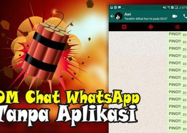 BOM Chat WhatsApp Tanpa Aplikasi Terbaru 2018 WORK 100%