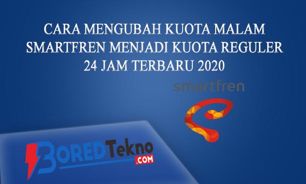 Cara Mengubah Kuota Malam Smartfren 2021 Boredtekno Com