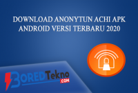 Download Anonytun Achi Apk Android Versi Terbaru 2020