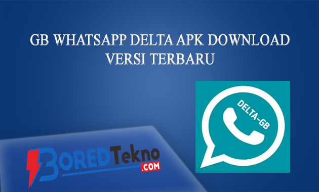 GB WhatsApp DELTA APK Download Versi Terbaru