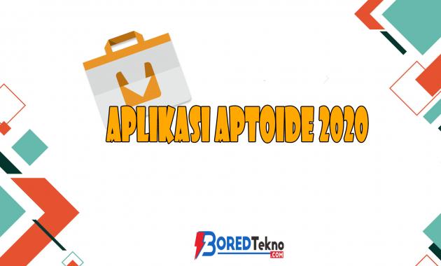 Aplikasi Aptoide 2020
