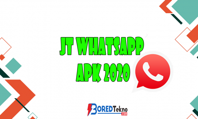 JT Whatsapp APK 2020