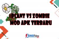 Plant vs Zombie Mod APK Terbaru