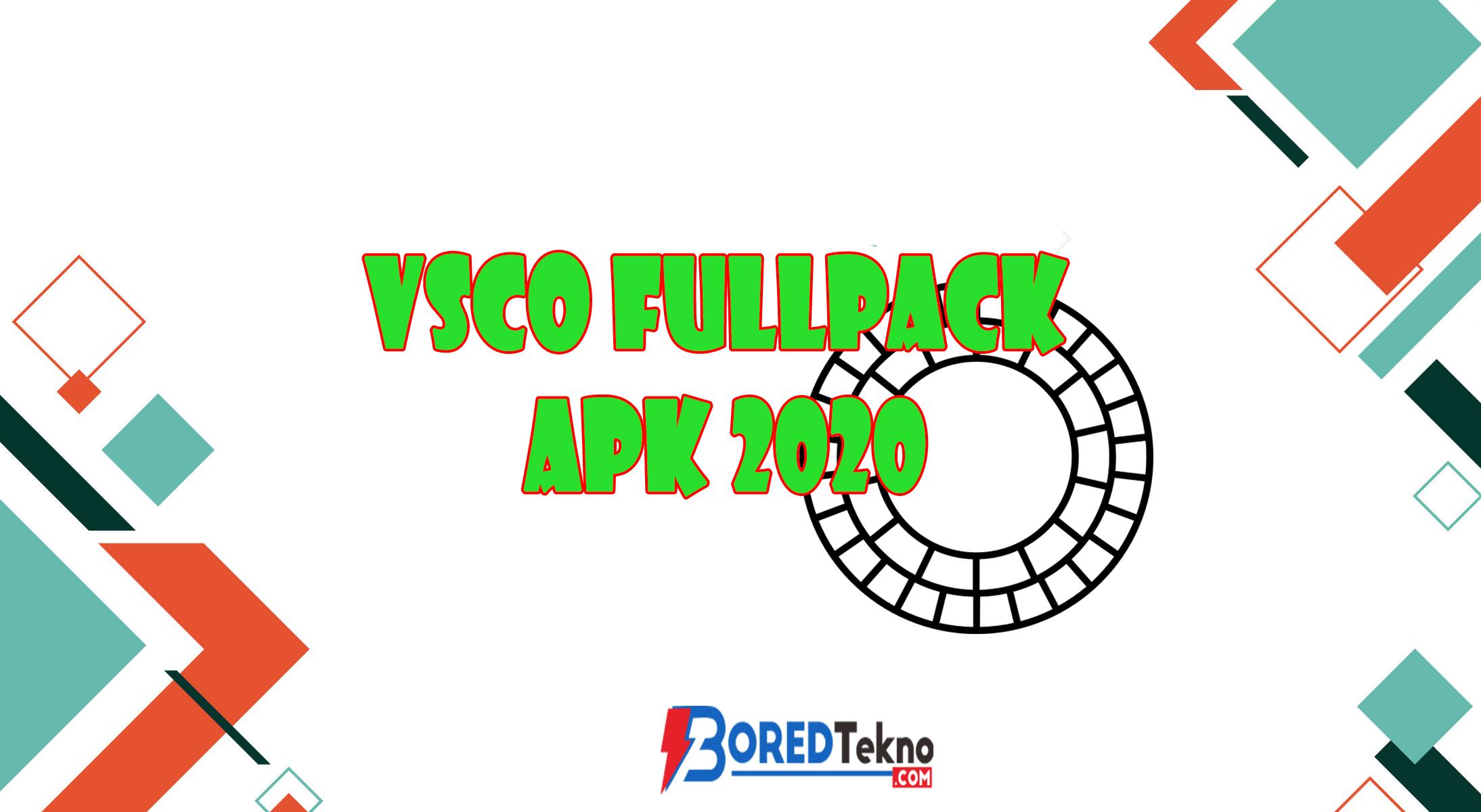 Vsco Fullpack Apk 2020 Boredtekno Com
