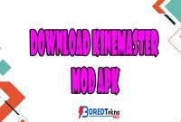 Download Kinemaster Mod APK