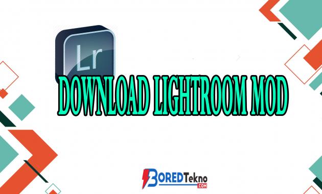 Download Lightroom Mod