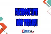 Facebook Lite Mod Terbaru