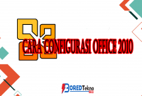 Cara Configurasi Office 2010