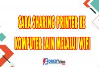 Cara Sharing Printer Ke Komputer Lain Melalui Wifi