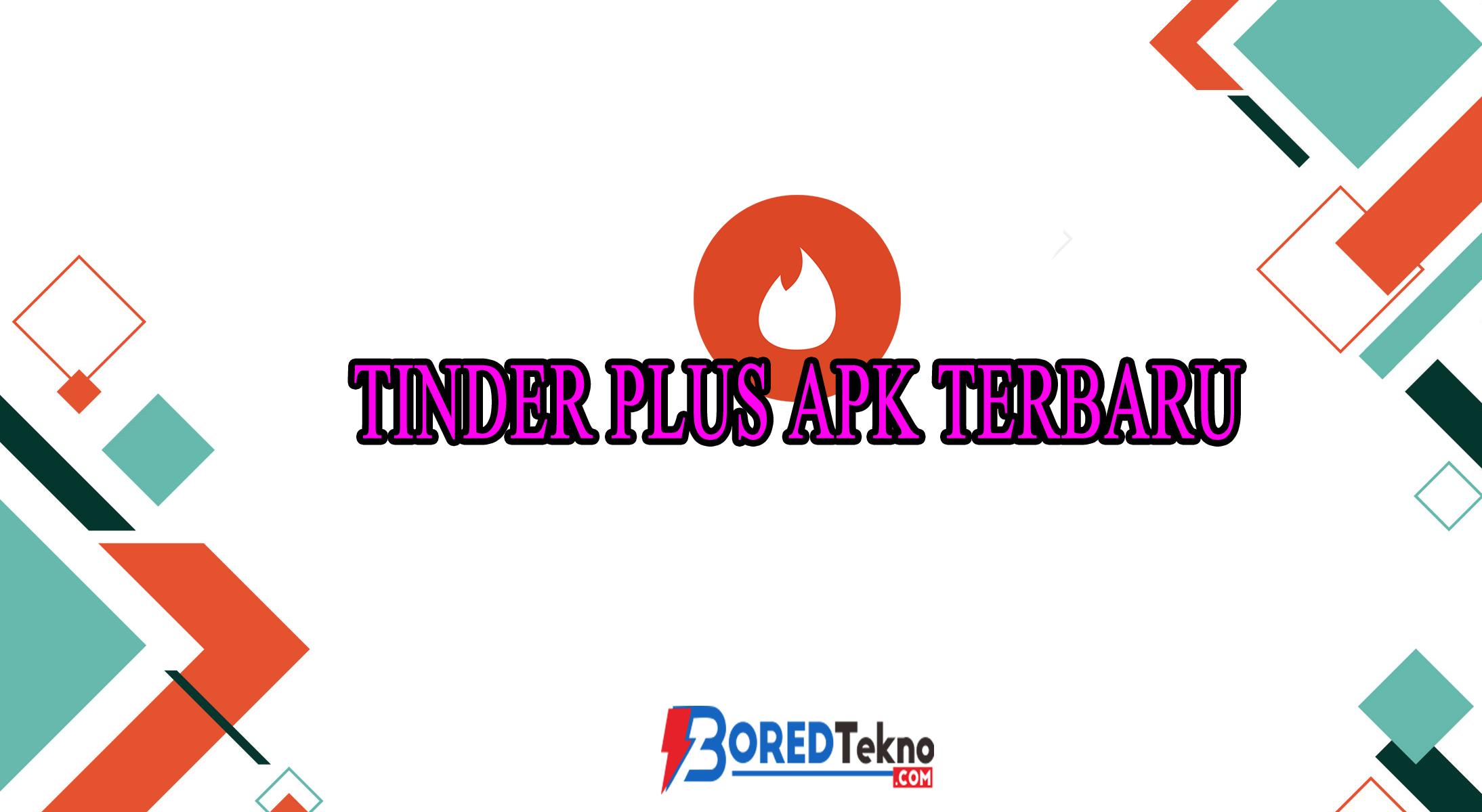 Tinder Plus APK Terbaru