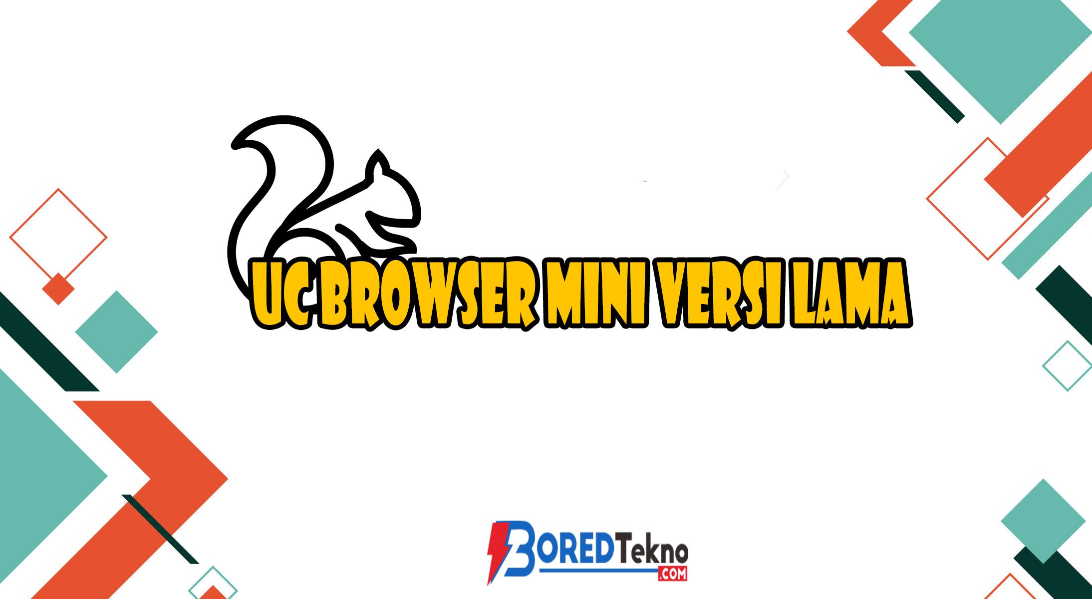 UC Browser Mini Versi Lama
