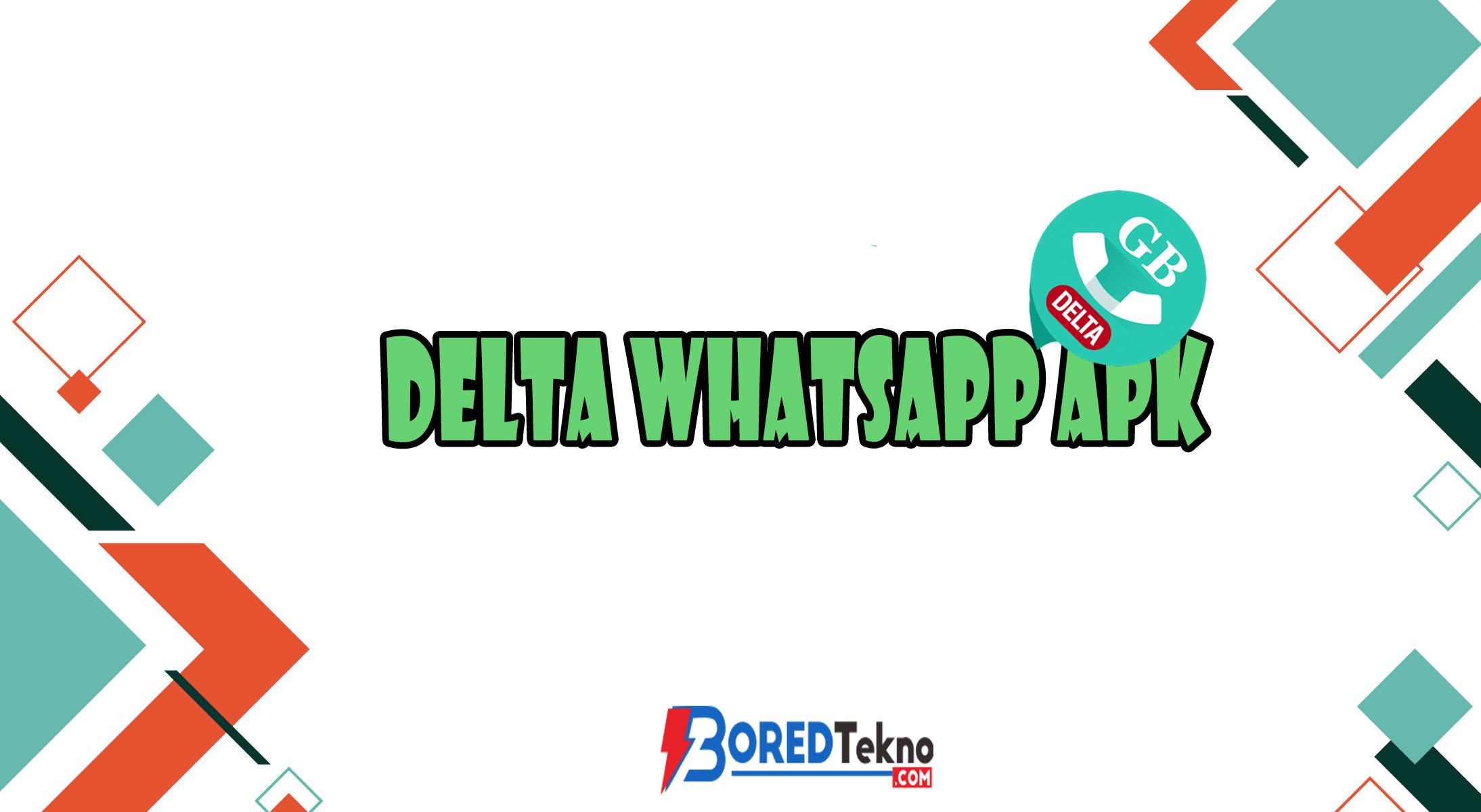 Delta Whatsapp Apk