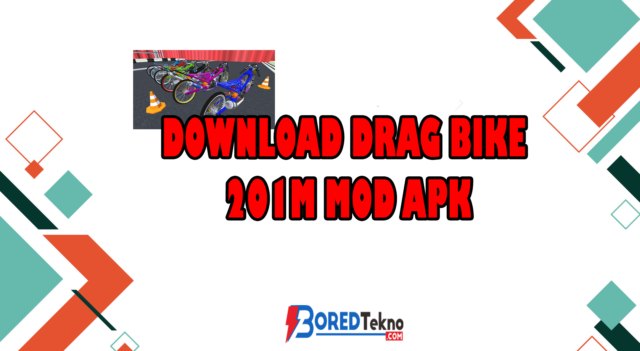 Download Drag Bike 201m MOD Apk