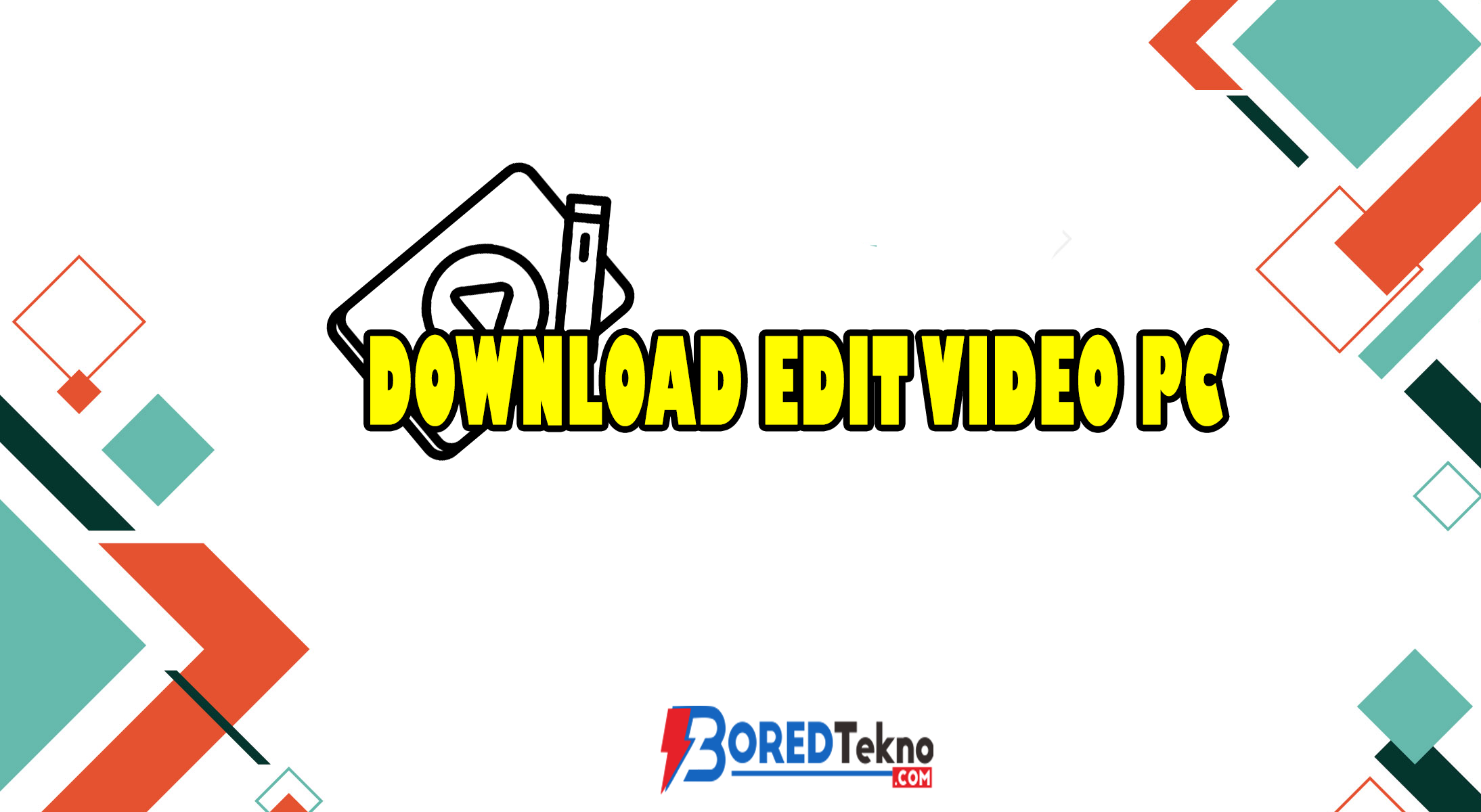 Download Edit Video PC
