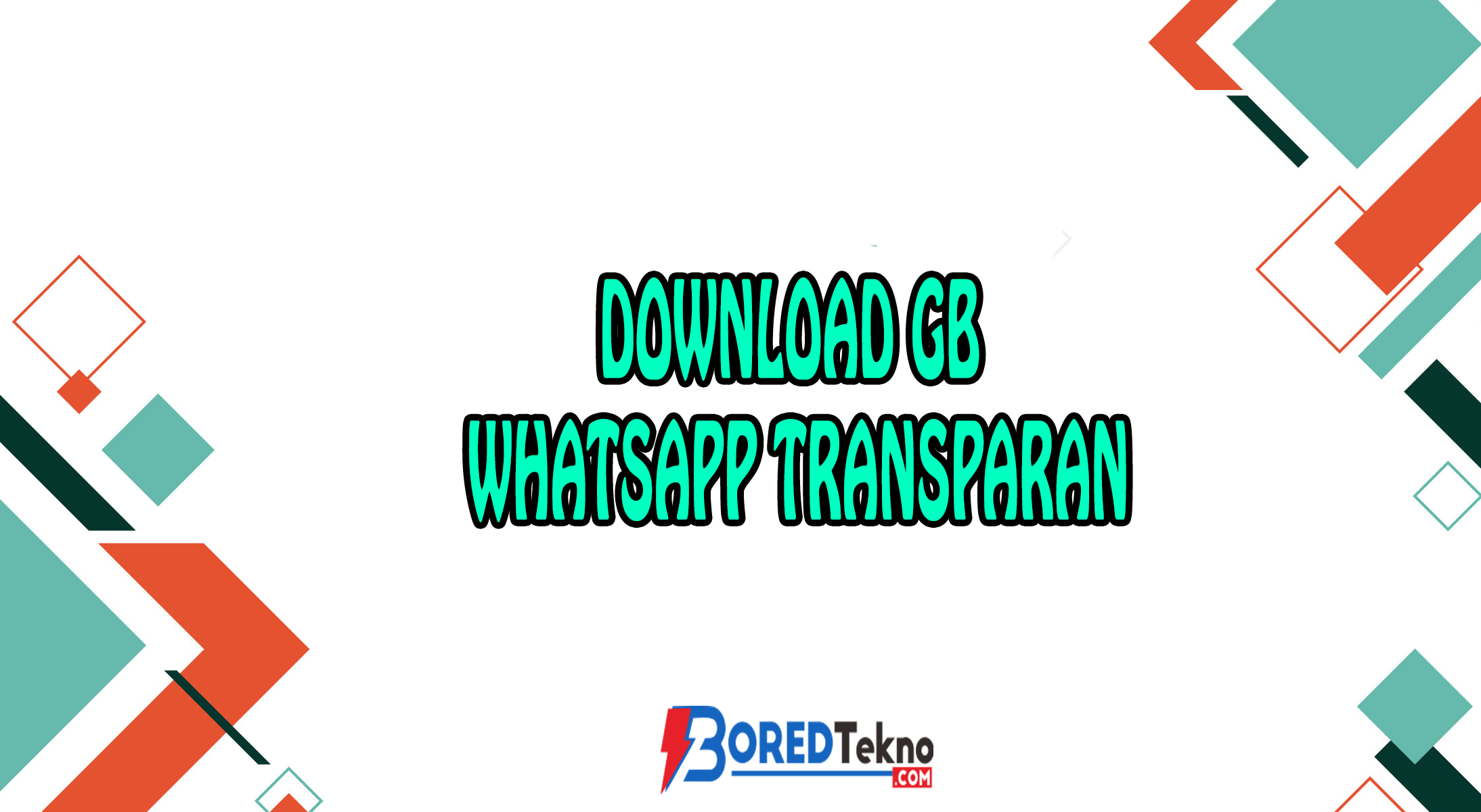 Download GB Whatsapp Transparan
