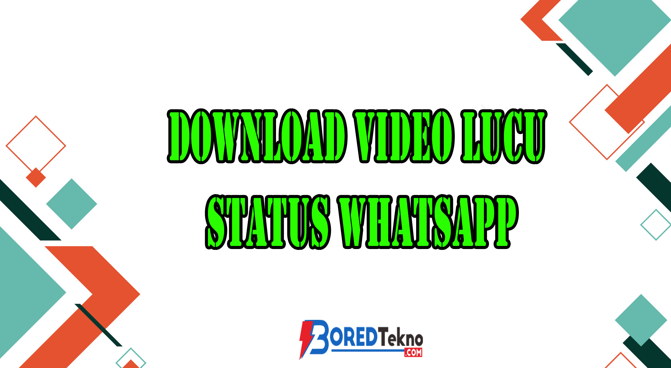 Download Video Lucu Status Whatsapp