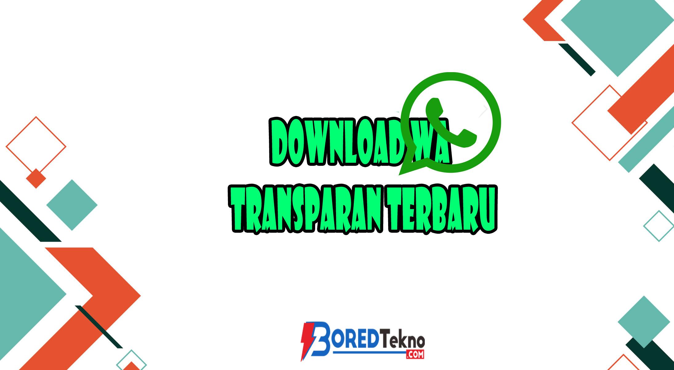 Download WA Transparan Terbaru