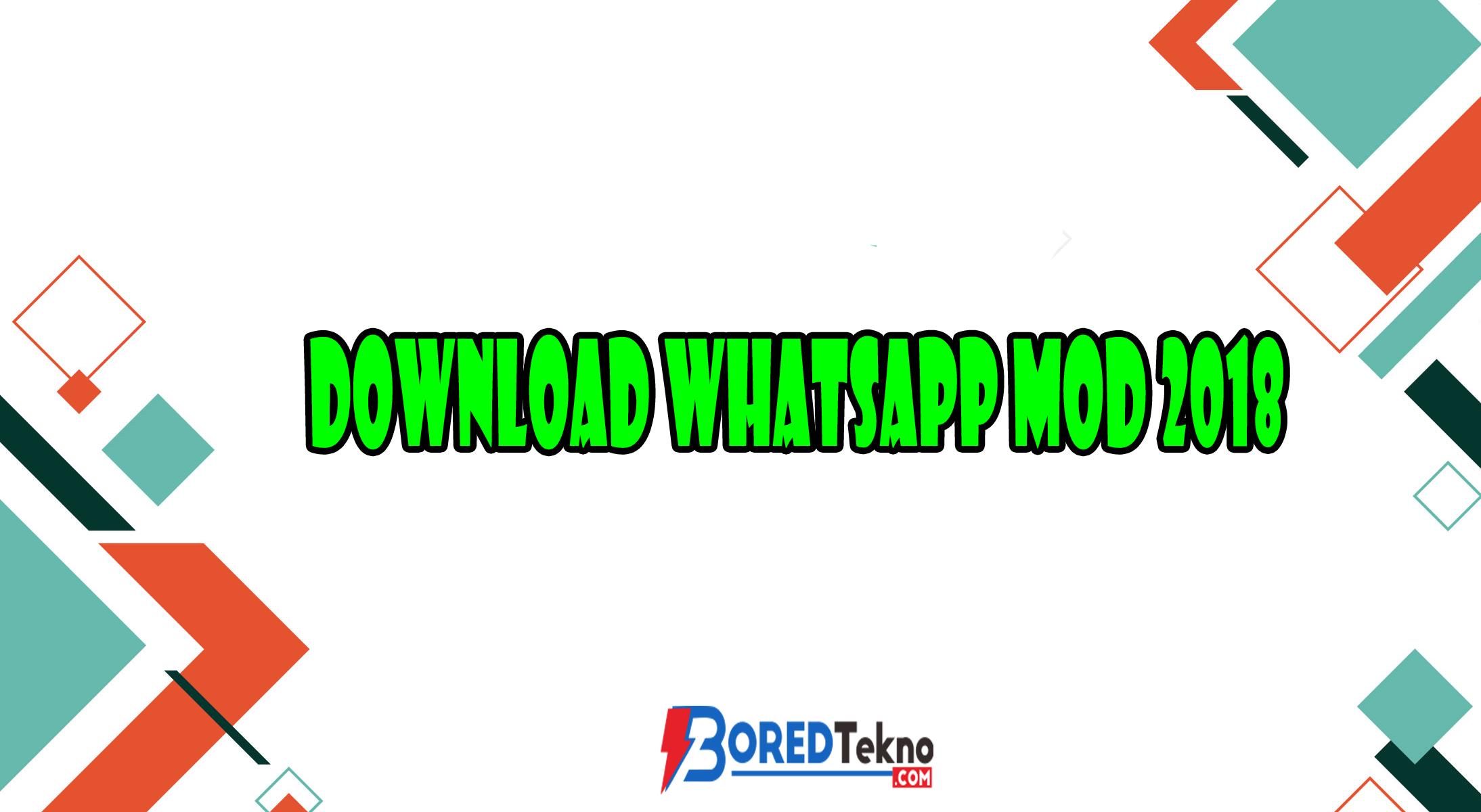 Download Whatsapp MOD 2018