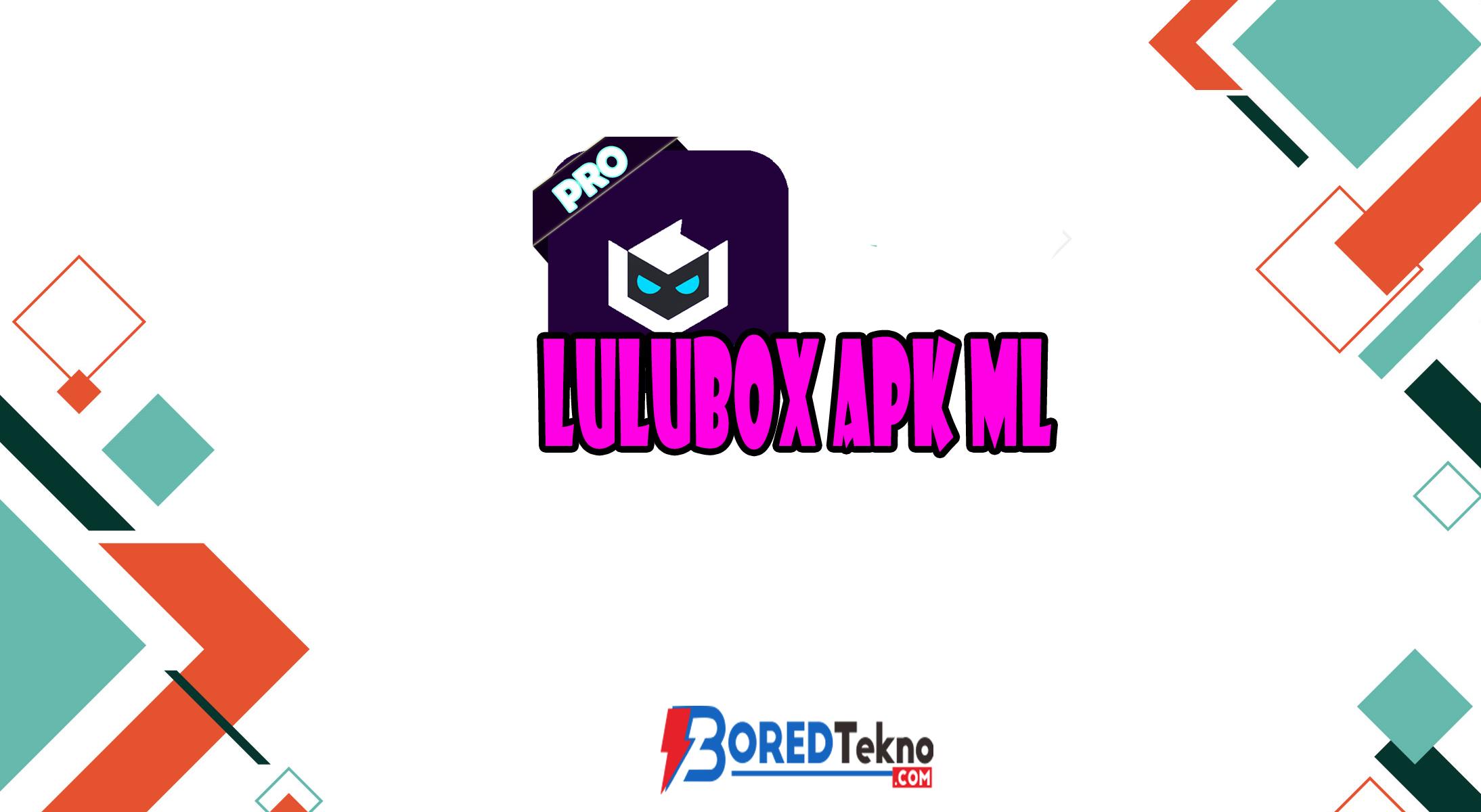 Lulubox Apk ML