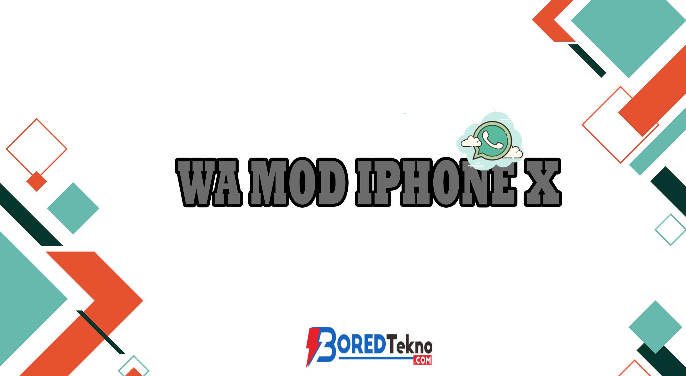 WA Mod Iphone X