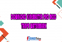 Download Kinemaster Pro Mod Tanpa Watermark