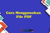 Cara Menggunakan File PDF