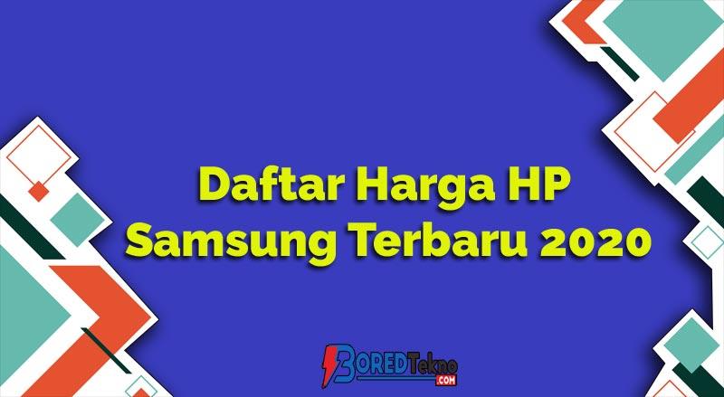 Daftar Harga HP Samsung Terbaru 2020