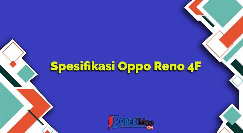 Spesifikasi Oppo Reno 4F