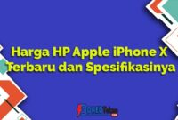 Harga HP Apple iPhone X Terbaru dan Spesifikasinya