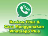 cara menggunakan whatsapp mod